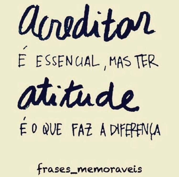 Acreditar e Atitude
